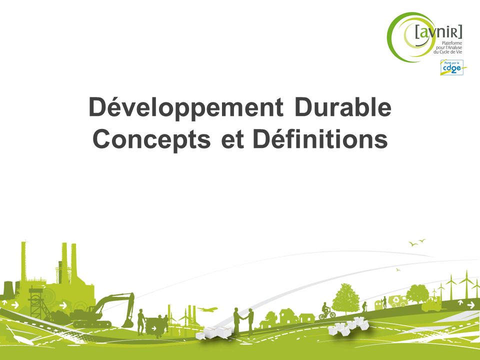 Développement Durable Concepts et Définitions