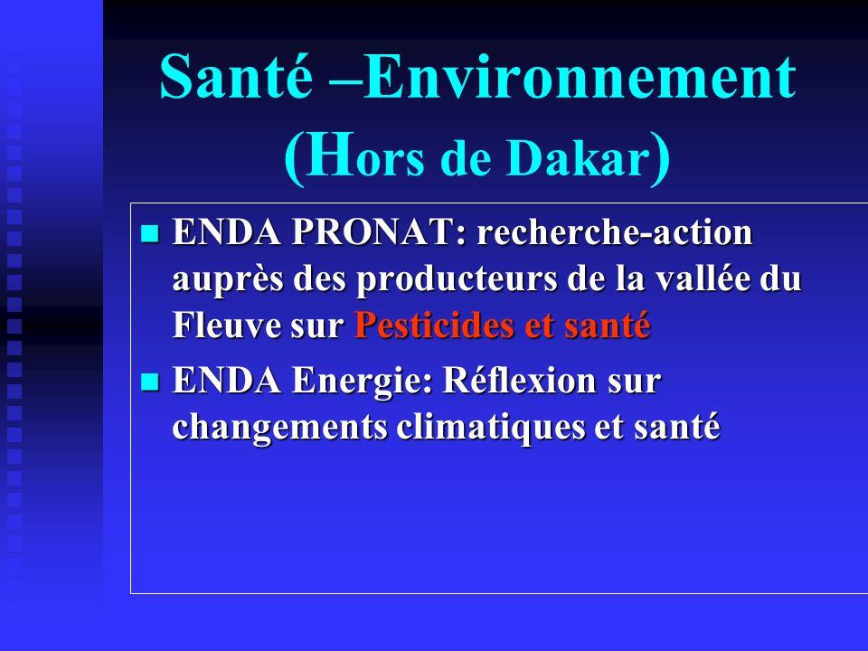 Santé –Environnement (Hors de Dakar)