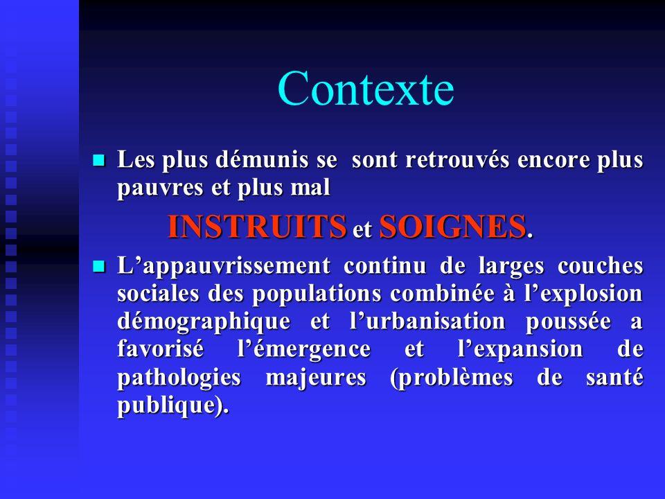 Contexte INSTRUITS et SOIGNES.