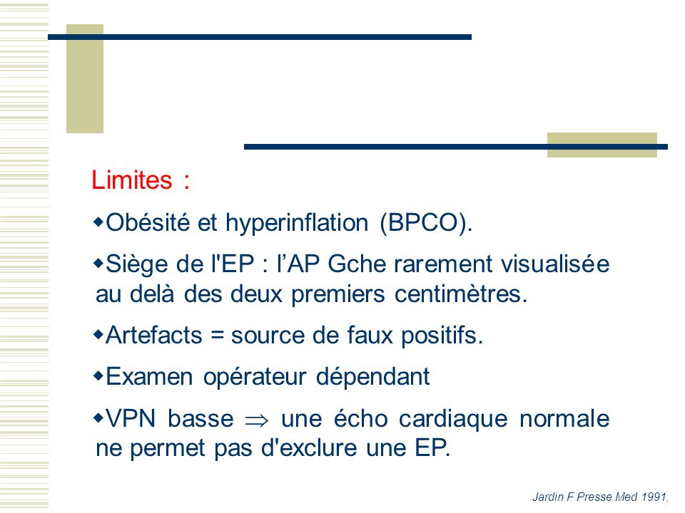 Limites : Obésité et hyperinflation (BPCO).