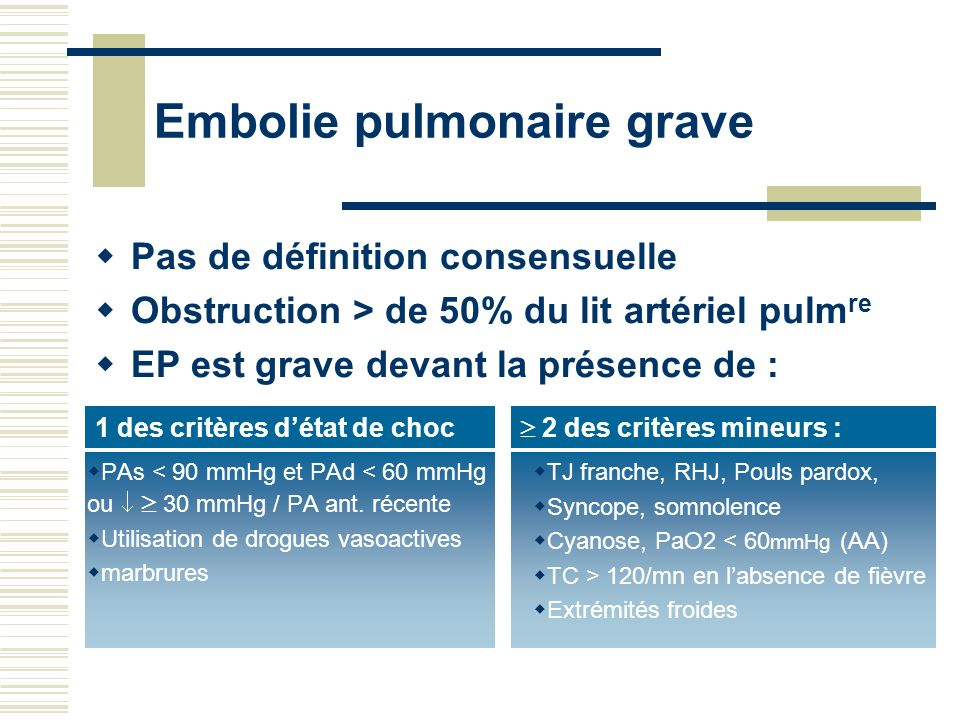 Embolie pulmonaire grave