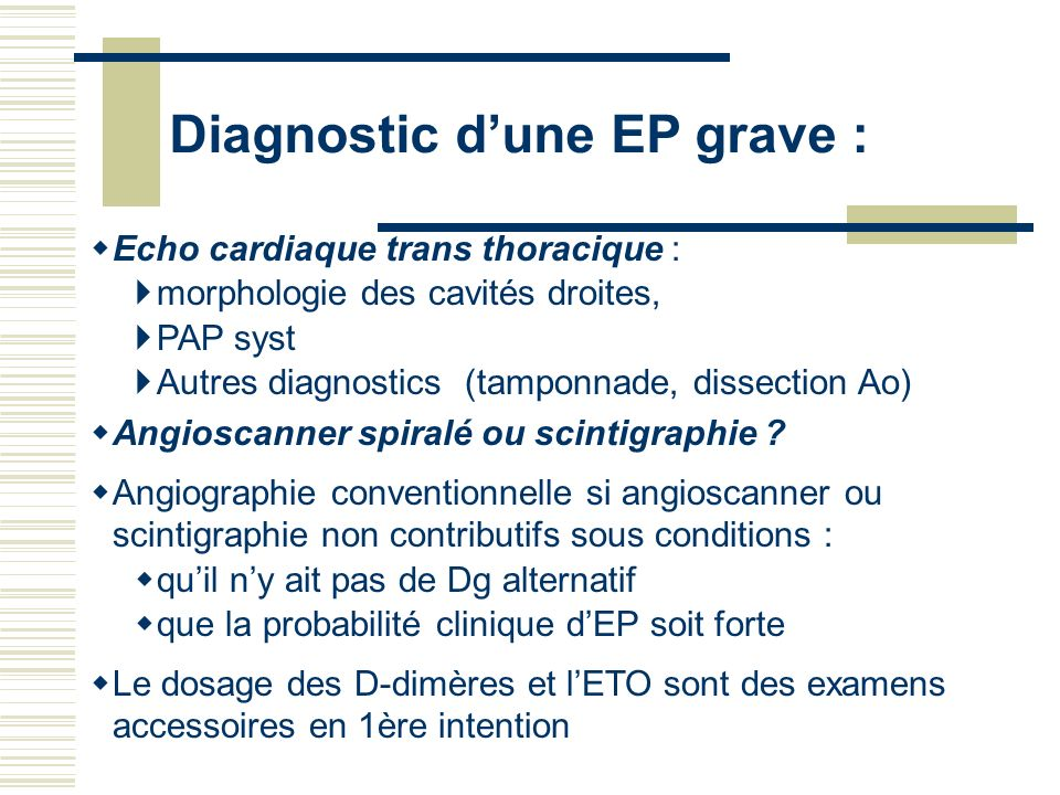 Diagnostic d'une EP grave :