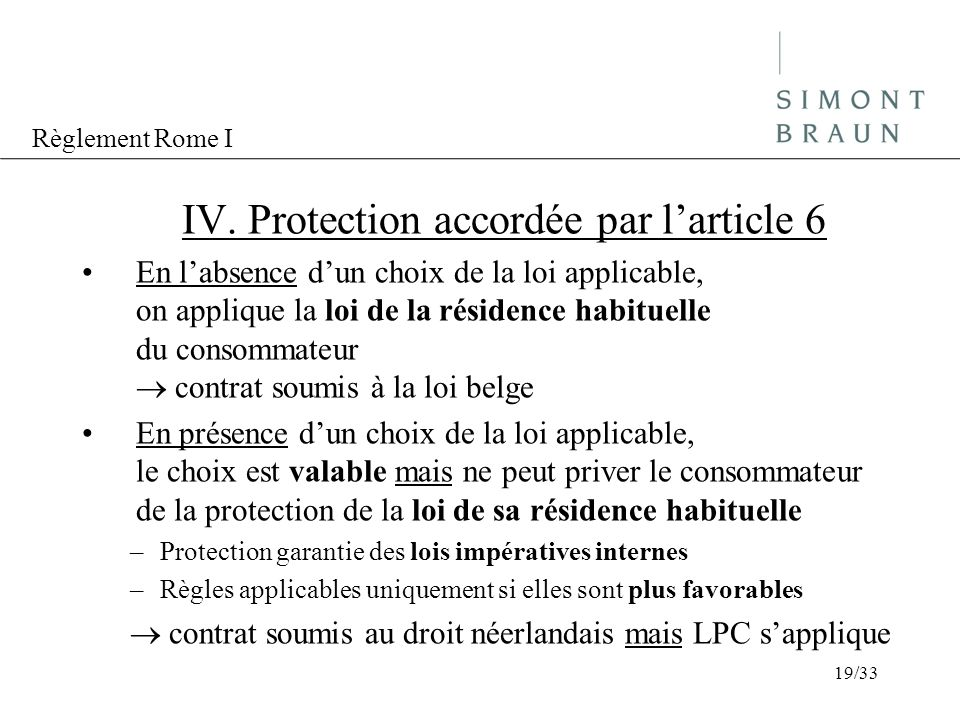 IV. Protection accordée par l'article 6