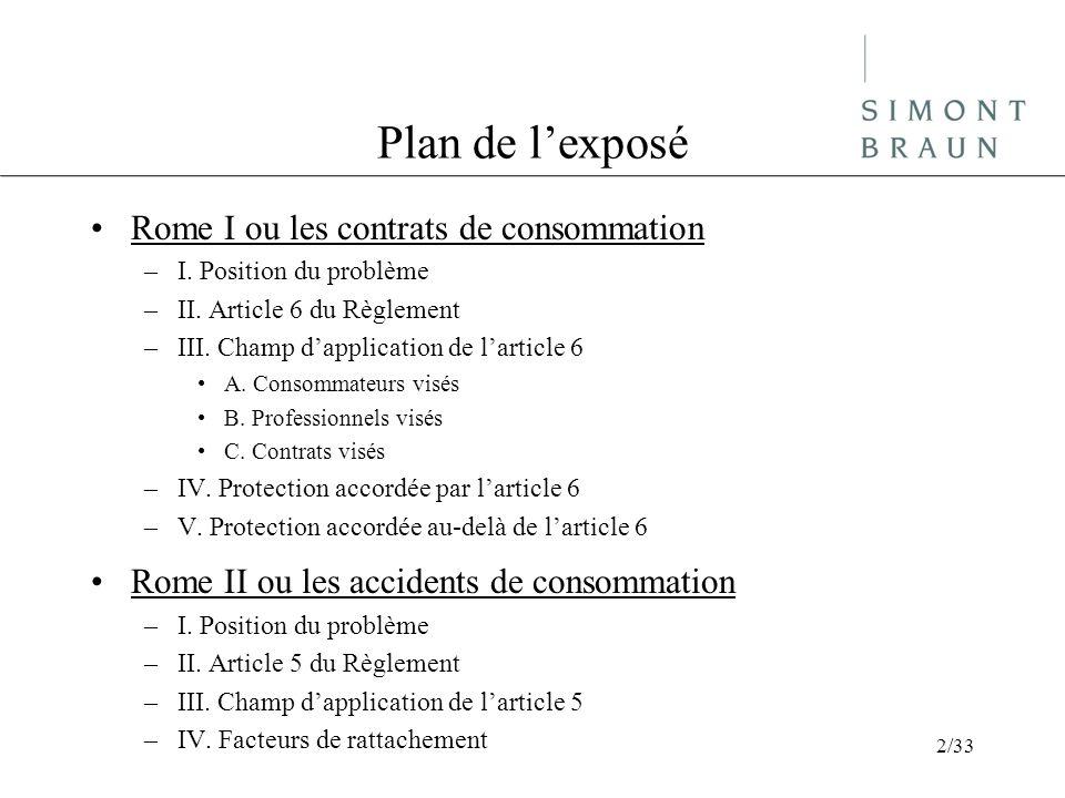 Plan de l'exposé Rome I ou les contrats de consommation