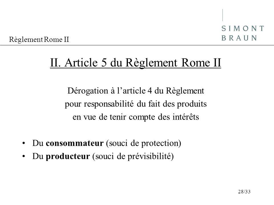 II. Article 5 du Règlement Rome II