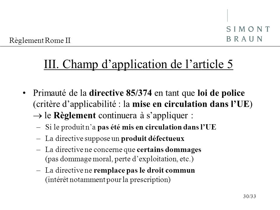 III. Champ d'application de l'article 5