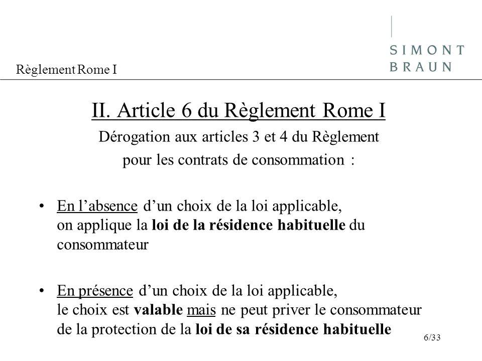 II. Article 6 du Règlement Rome I