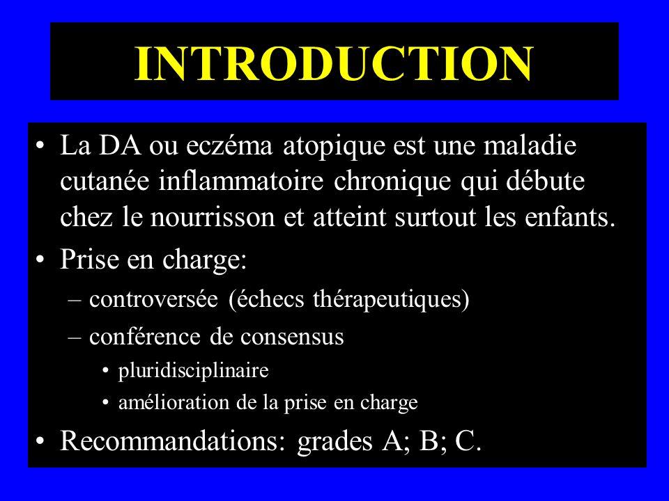 INTRODUCTIONLa DA ou eczéma atopique est une maladie cutanée inflammatoire chronique qui débute chez le nourrisson et atteint surtout les enfants.