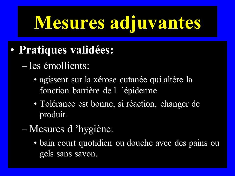 Mesures adjuvantes Pratiques validées: les émollients: