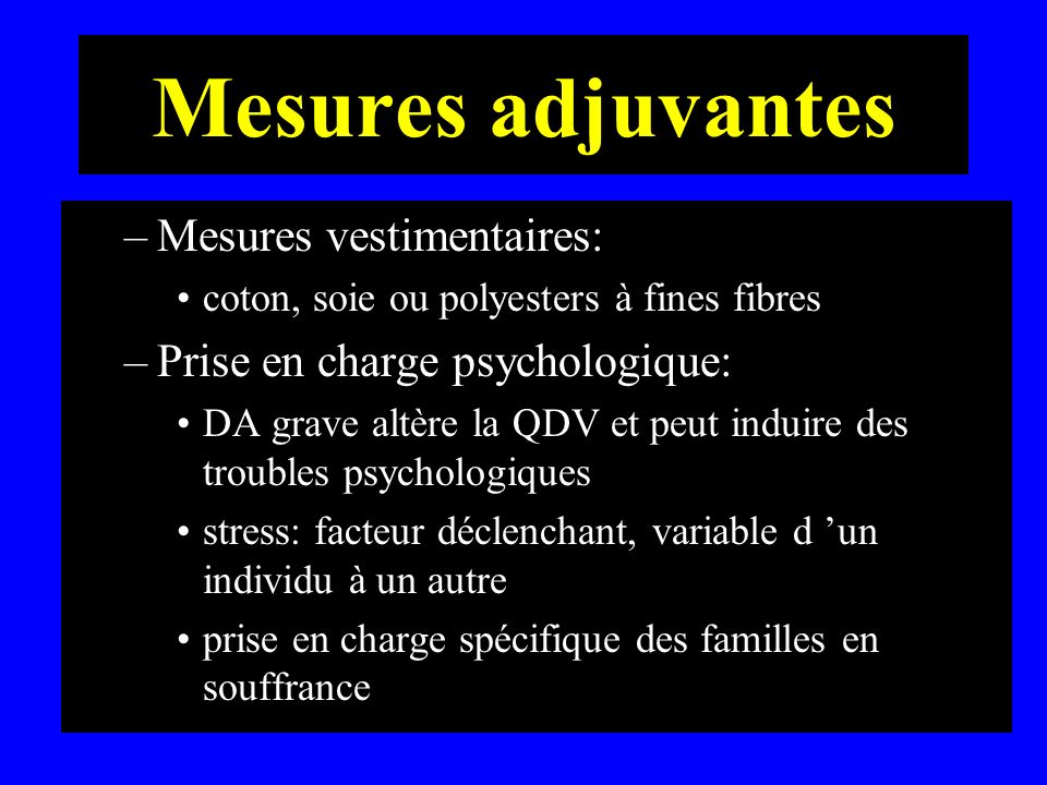 Mesures adjuvantes Mesures vestimentaires: