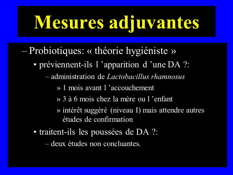 Mesures adjuvantes Probiotiques: « théorie hygiéniste »