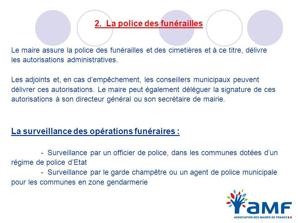 2. La police des funérailles