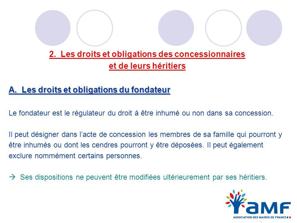 2. Les droits et obligations des concessionnaires