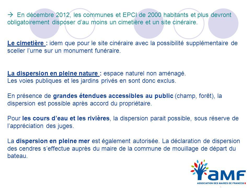  En décembre 2012, les communes et EPCI de 2000 habitants et plus devront