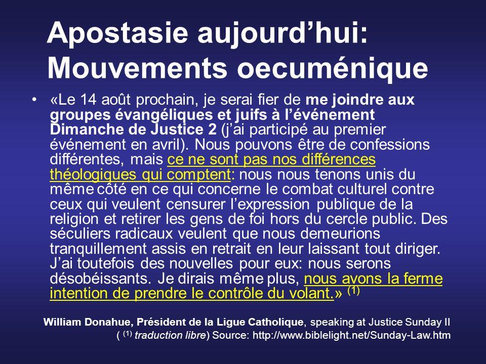 Apostasie aujourd'hui: Mouvements oecuménique