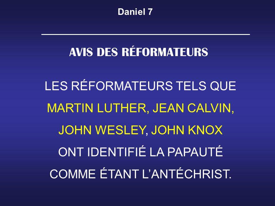 LES RÉFORMATEURS TELS QUE MARTIN LUTHER, JEAN CALVIN,