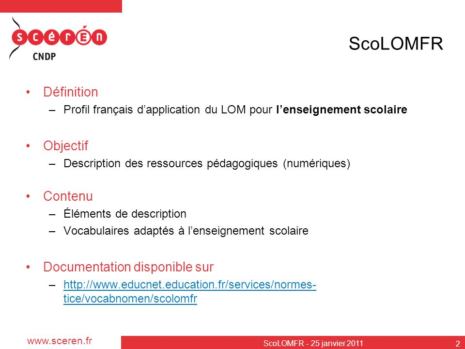 ScoLOMFR Définition Objectif Contenu Documentation disponible sur