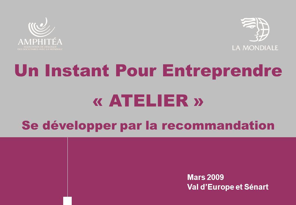 Un Instant Pour Entreprendre « ATELIER »