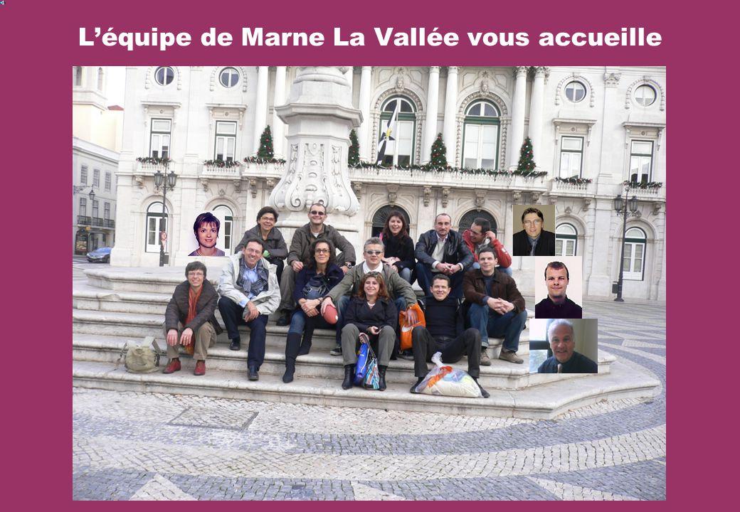 L'équipe de Marne La Vallée vous accueille