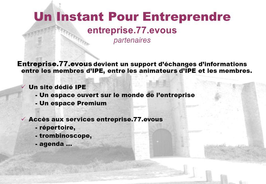 Un Instant Pour Entreprendre entreprise.77.evous partenaires