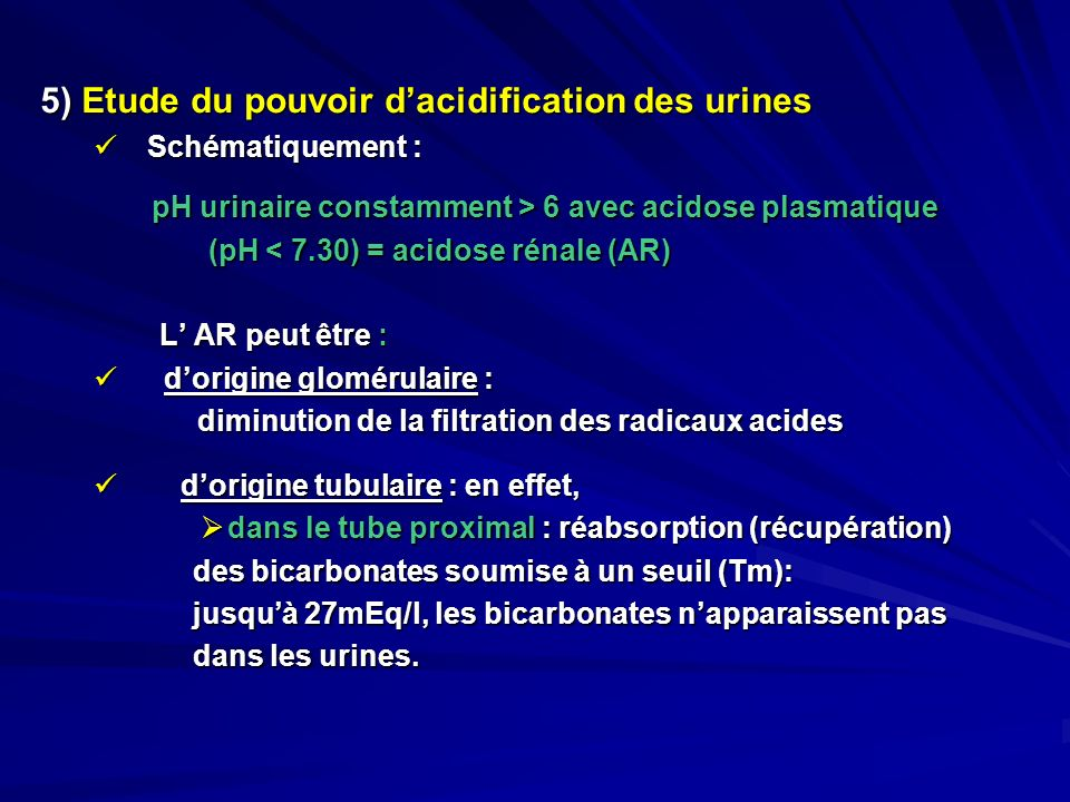 5) Etude du pouvoir d'acidification des urines