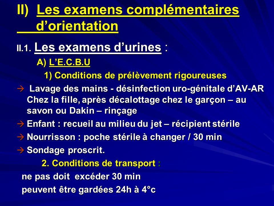 II) Les examens complémentaires d'orientation