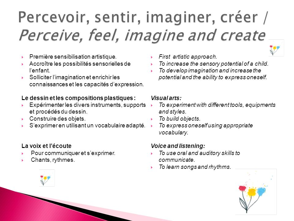 Percevoir, sentir, imaginer, créer / Perceive, feel, imagine and create