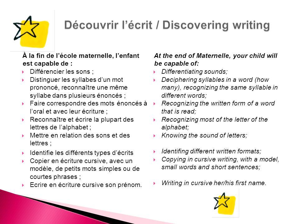 Découvrir l'écrit / Discovering writing