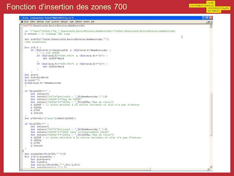 Fonction d'insertion des zones 700