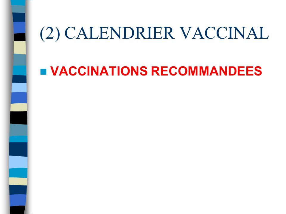 (2) CALENDRIER VACCINAL