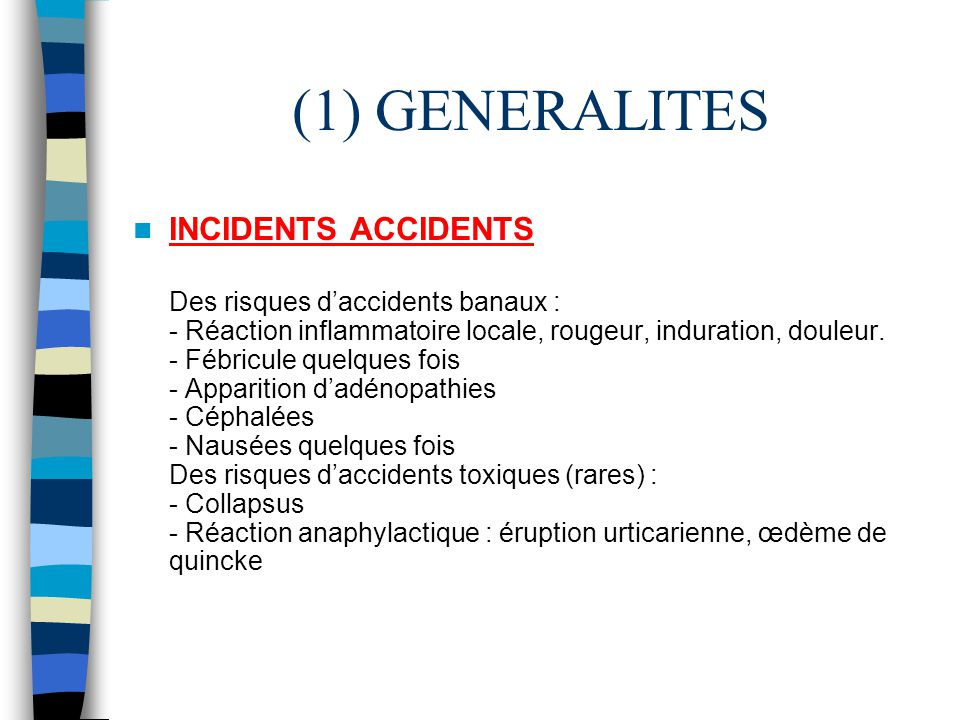 (1) GENERALITES INCIDENTS ACCIDENTS