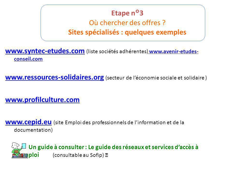 Etape n°3 Où chercher des offres Sites spécialisés : quelques exemples