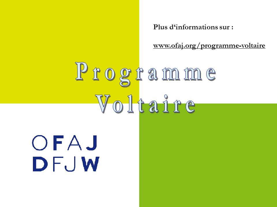 Programme Voltaire Plus d'informations sur :