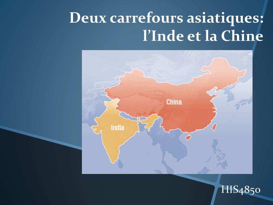 Deux carrefours asiatiques: l'Inde et la Chine