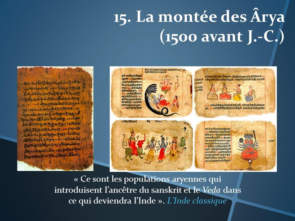 15. La montée des Ârya (1500 avant J.-C.)
