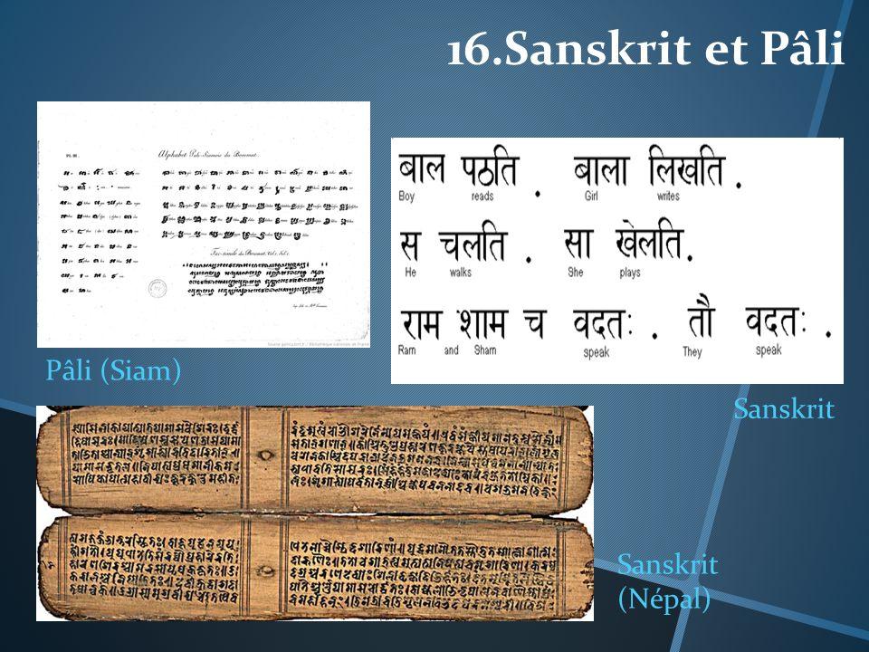 16.Sanskrit et Pâli Pâli (Siam) Sanskrit Sanskrit (Népal)