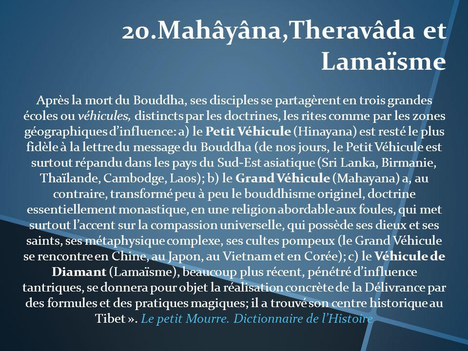 20.Mahâyâna,Theravâda et Lamaïsme
