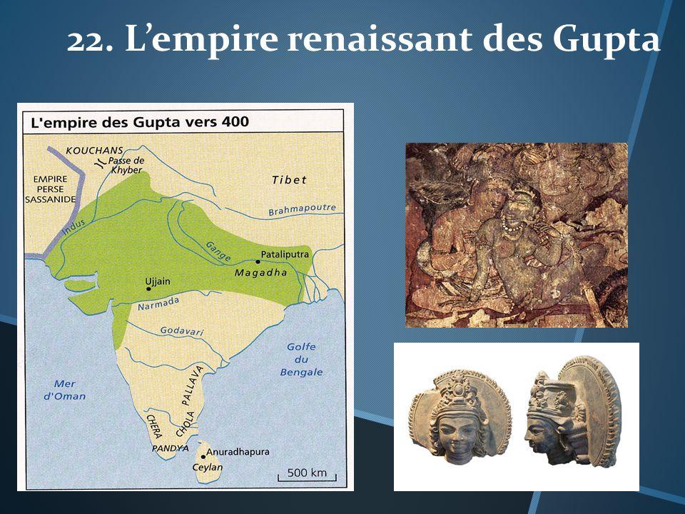 22. L'empire renaissant des Gupta