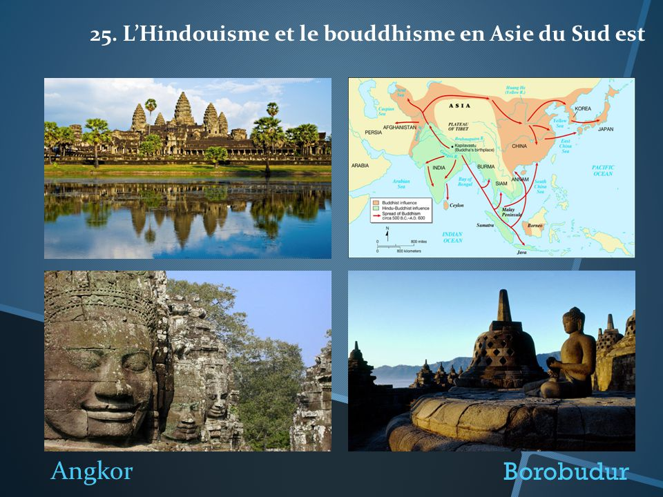 25. L'Hindouisme et le bouddhisme en Asie du Sud est