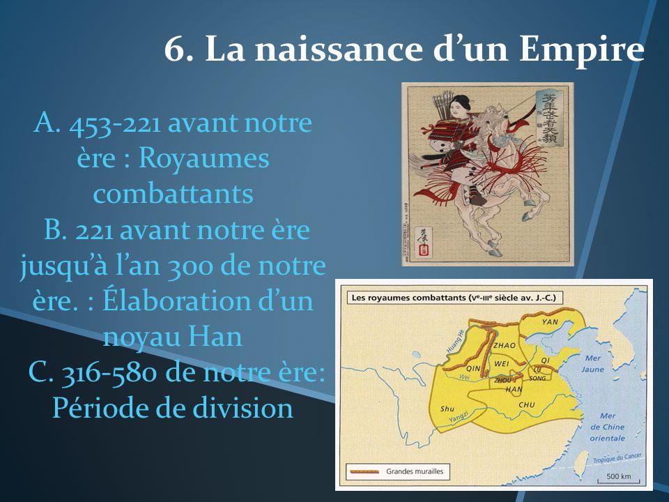 6. La naissance d'un Empire