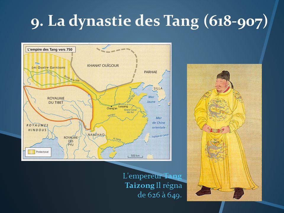 9. La dynastie des Tang (618-907)