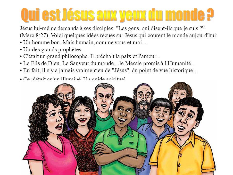 Qui est Jésus aux yeux du monde