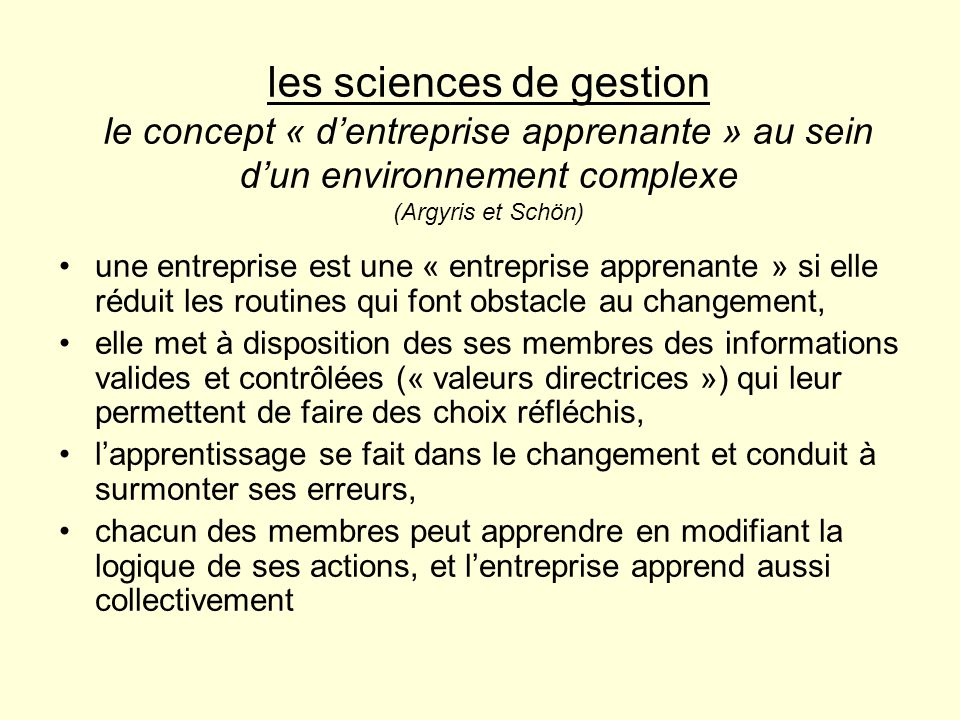 les sciences de gestion le concept « d'entreprise apprenante » au sein d'un environnement complexe (Argyris et Schön)