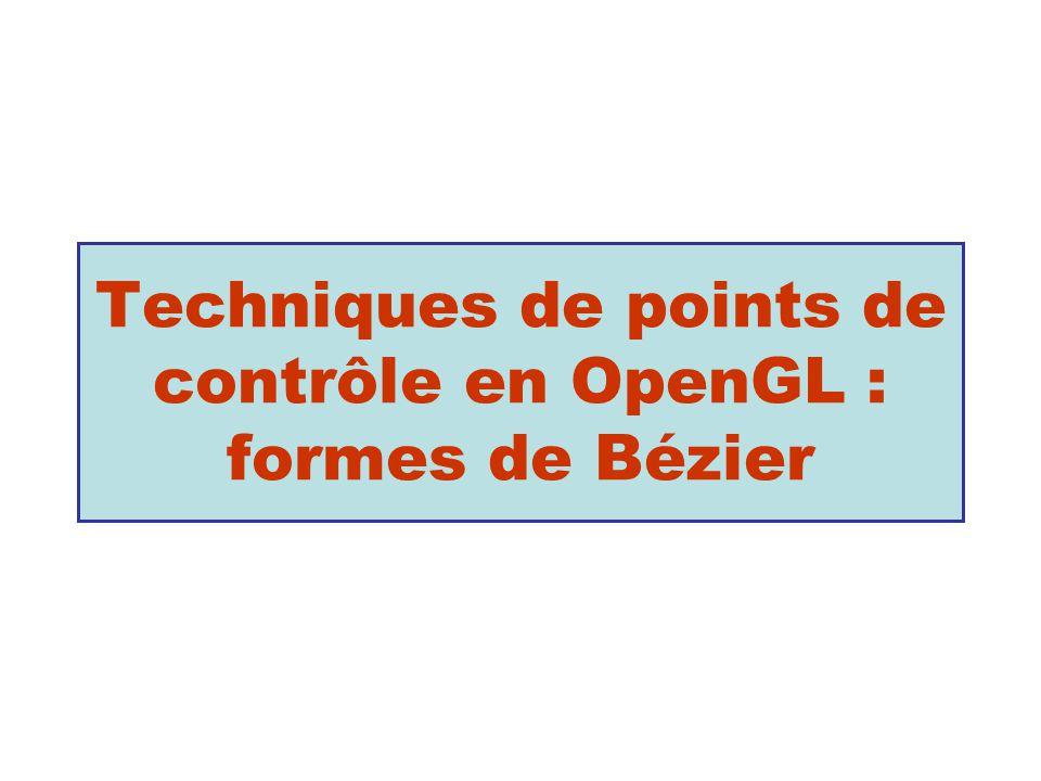Techniques de points de contrôle en OpenGL : formes de Bézier