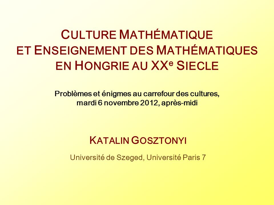 KATALIN GOSZTONYI Université de Szeged, Université Paris 7
