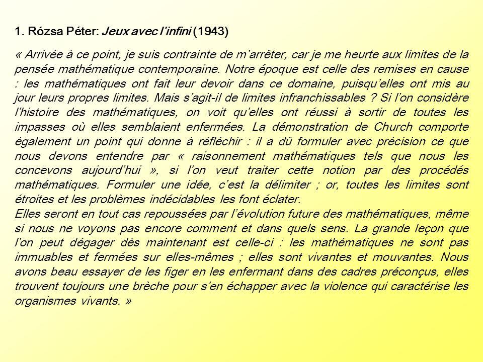 1. Rózsa Péter: Jeux avec l'infini (1943)
