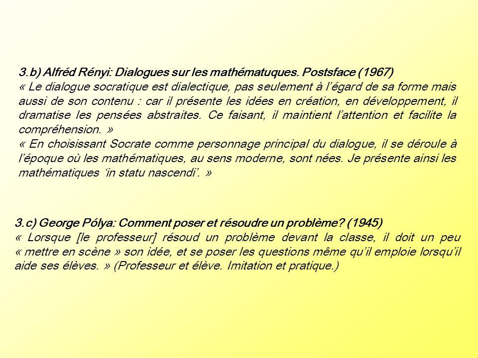 3.b) Alfréd Rényi: Dialogues sur les mathématuques. Postsface (1967)
