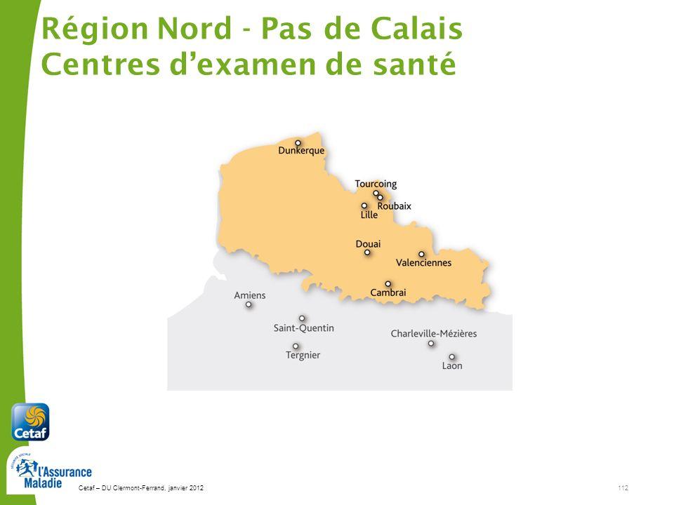 Région Nord - Pas de Calais Centres d'examen de santé