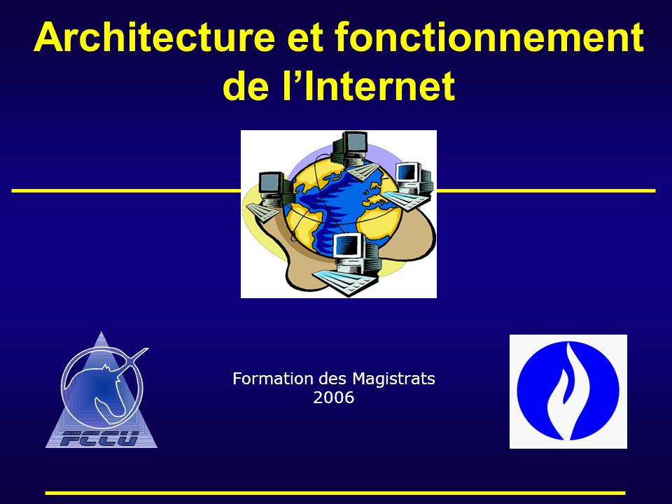 Architecture et fonctionnement de l'Internet