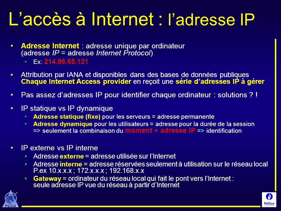 L'accès à Internet : l'adresse IP